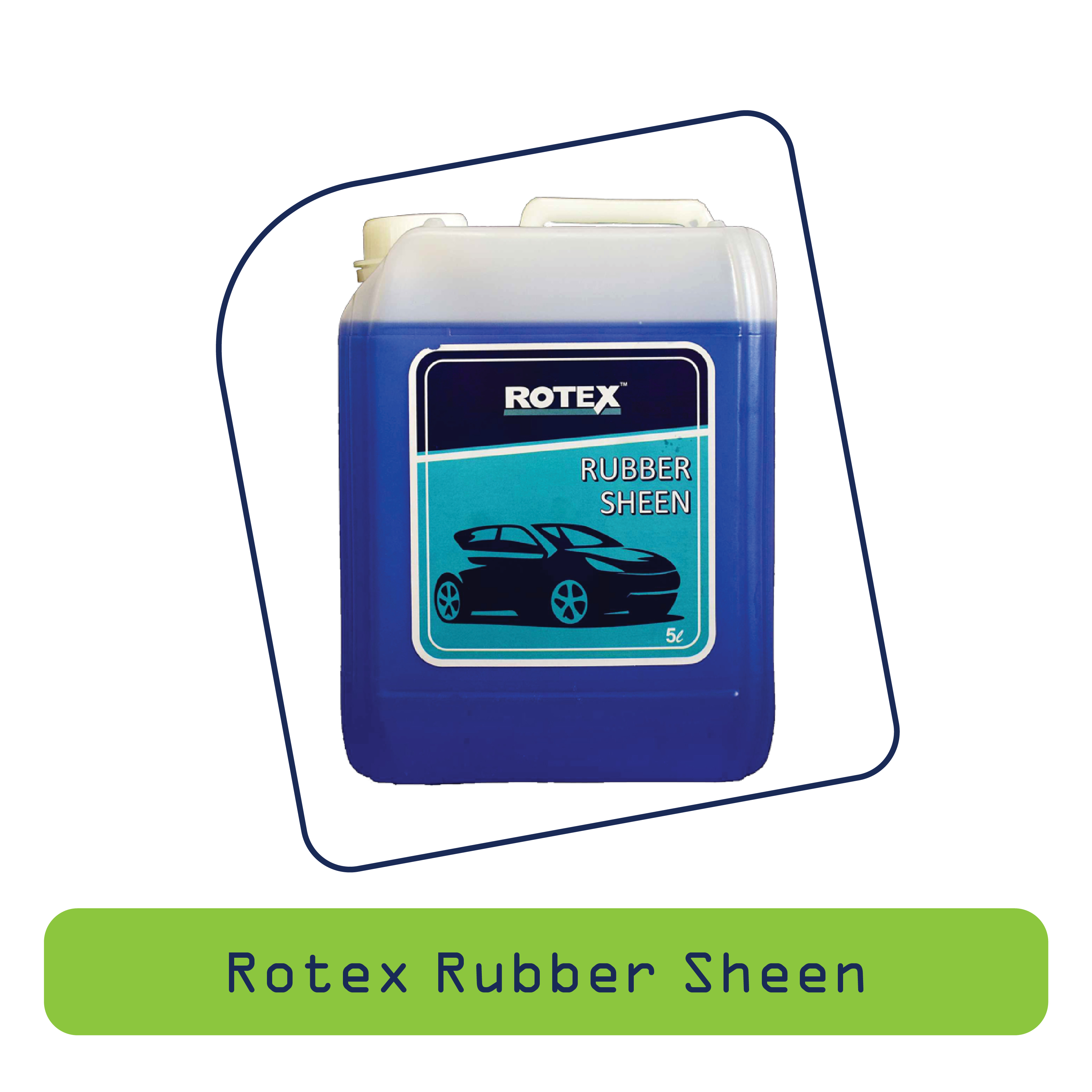 Rotex Rubber Sheen